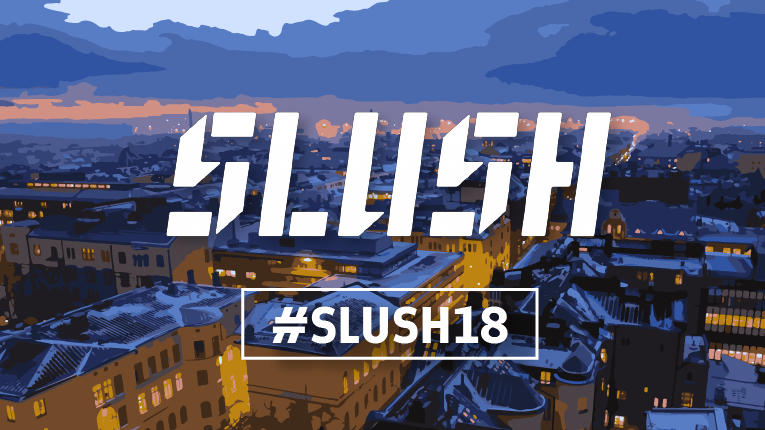 Slush 2018 is here next week. Get ready for a dazzling display of Finnish innovation.